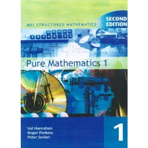 Pure Mathematics: Bk. 1 (MEI Structured Mathematics)