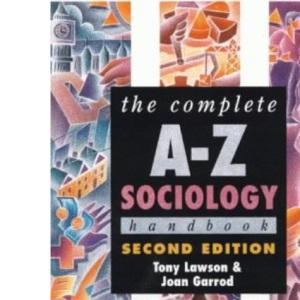 The Complete A-Z Sociology Handbook (Complete A-Z handbooks)