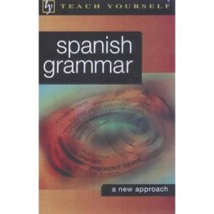 Teach Yourself Spanish Grammar (Tyl)