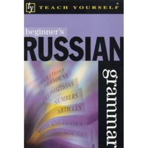 Beginner's Russian Grammar (Teach Yourself)