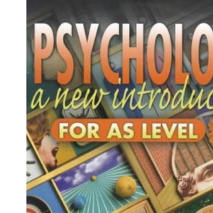 Psychology for AS Level: A New Introduction for AS Level