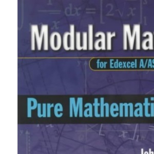 Pure Mathematics: Level 1 (Modular Maths for Edexcel A/AS Level)