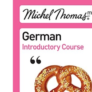 German With Michel Thomas Short Course CD
