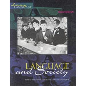 Living Language: Language and Society (Living Language Series)