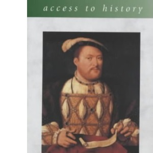 Henry VIII and the Reformation in England (Access to History)