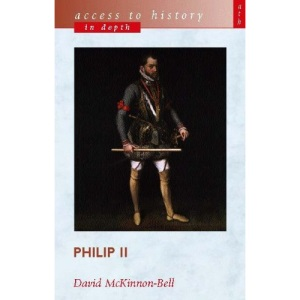 Philip II (Access to History - In Depth)