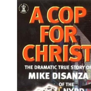 A Cop for Christ (Hodder Christian books)