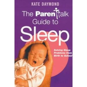 The Parentalk Guide to Sleep (Parentalk guide)