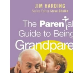 The Parentalk Guide to Being a Grandparent