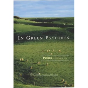In Green Pastures (Psalms)