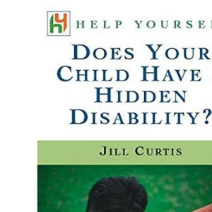 Does Your Child Have a Hidden Disability?