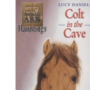 Colt in the Cave (Animal Ark Hauntings)