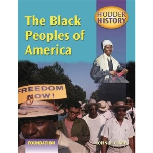 The Black Peoples of America: Foundation Edition (Hodder History)