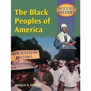The Black Peoples of America: Mainstream Edition (Hodder History)