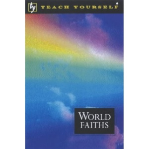 World Faiths (Teach Yourself)