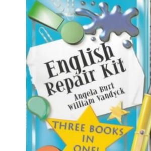 English Repair Kit: Spelling Repair Kit, Punctuation Repair Kit, Grammar Repair Kit