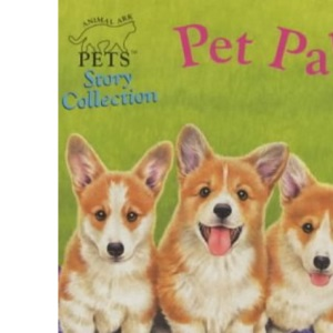 Animal Ark Pets Short Story Collection: Pet Pals