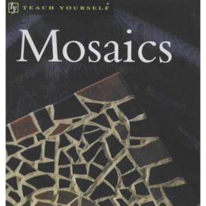 Mosaics (Teach Yourself)