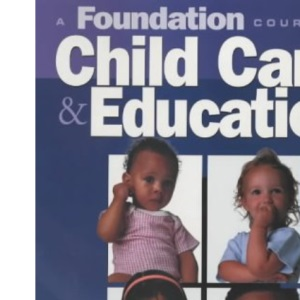 A Foundation Course in Child Care Education