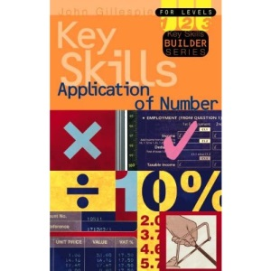 Application of Number Key Skills: Level 1-3 (Key Skills Builder)
