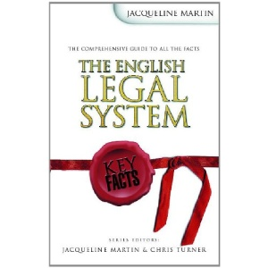 Key Facts: The English Legal System (Key Facts Law)