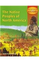 The Native Peoples of North America: Mainstream Edition (Hodder History)