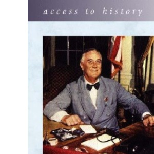 Access to History: Prosperity, Depression and the New Deal 2nd Edition