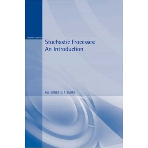 Stochastic Processes: An Introduction (Arnold Texts in Statistics)