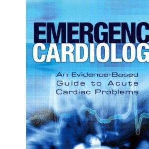 Emergency Cardiology (Medicine)