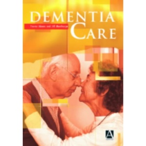 Dementia Care: An Evidence Based Textbook (Medicine)
