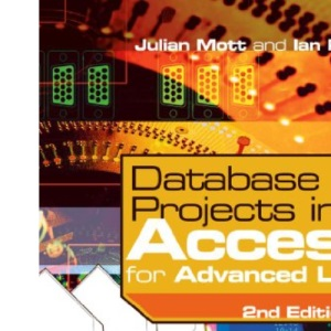 Database Projects in Access for Advanced Level