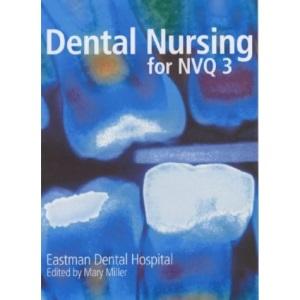 Dental Nursing for NVQ3