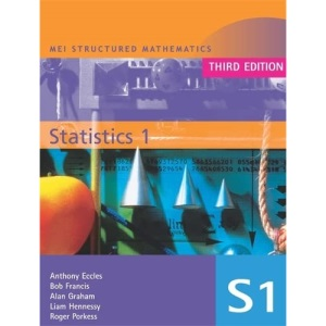 MEI Statistics: v. 1 (MEI Structured Mathematics (A+AS Level))