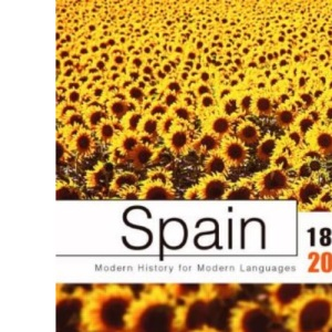 Spain, 1812-2004 (Modern History of Modern Languages)