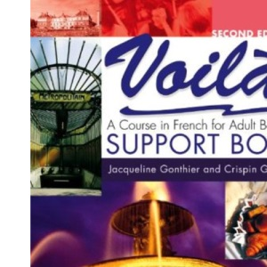 Voila: Support Book: A Course in French for Adult Beginners