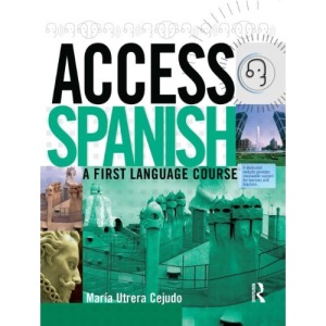 Access Spanish: Student Book: A First Language Course (Access Language Series)