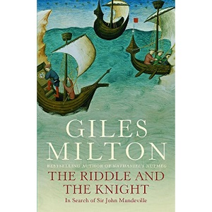 The Riddle and the Knight: in Search of Sir John Mandeville