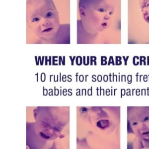 When Your Baby Cries