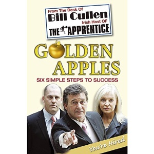 Golden Apples: From Market Stall to Millionaire: A Wealth of Wisdom You Can't Afford to Ignore