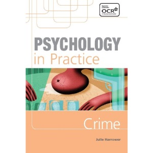Psychology in Practice: Crime (Psychology In Practice Series)