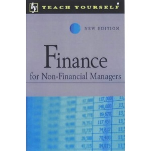 Finance for Non-financial Mangers (Teach Yourself)