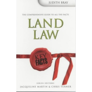 Key Facts: Land Law (Key Facts Law)