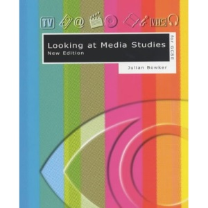 Looking At Media Studies for GCSE New Edition
