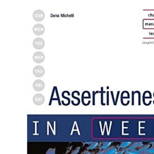 Assertiveness in a week 3rd edition (IAW)