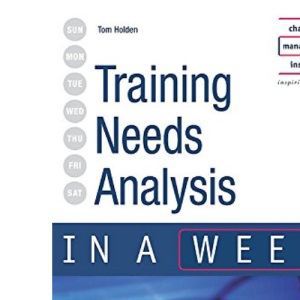 Training Needs Analysis in a Week