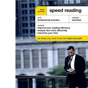 Teach Yourself Speed Reading (TY Business Skills)