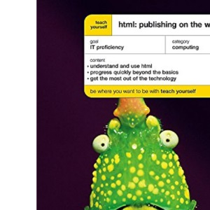 Teach Yourself HTML Publishing On The World Wide Web New Edition (TYCO)