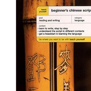 Teach Yourself Beginner's Chinese Script (TY Beginner's Scripts)