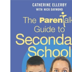 The Parentalk Guide to Secondary School