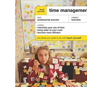 Teach Yourself Time Management New Edition (TYBU)